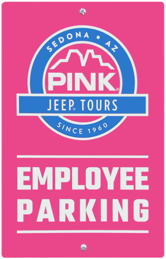 Pink Jeep Tours employee parking sign